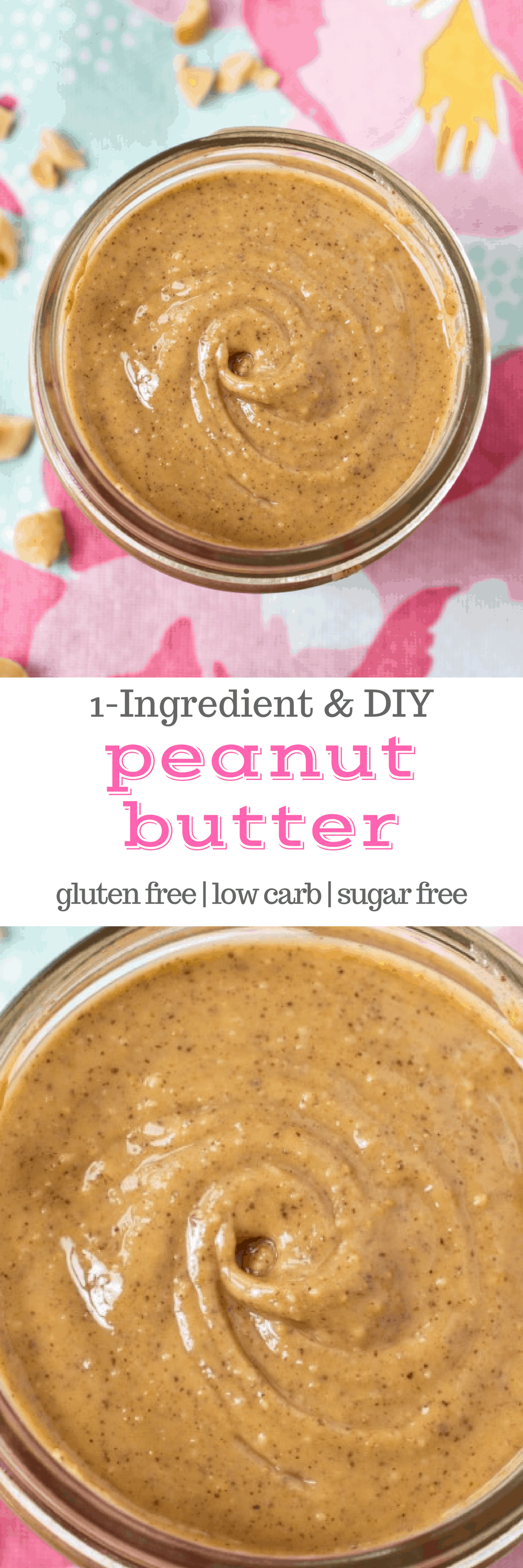 How to make your own peanut butter: It's easier than you think! All it takes is one simple ingredient, and you can have homemade, no-sugar-added, clean eating peanut butter in minutes! #glutenfree #cleaneating #realfood #sugarfree #lowcarb #keto #vegan