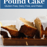 Sliced loaf of paleo and gluten free lemon pound cake on a cutting board