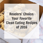 Readers' Favorite Clean Eating Recipes of 2016