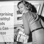 10 Surprising (Healthy) Foods You Can Freeze From acleanbake.com