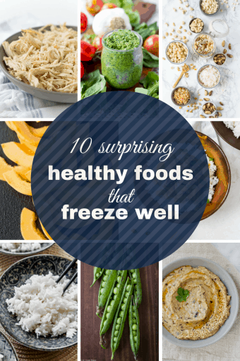 10 Surprising #Healthy Foods that Freeze Well #glutenfree #glutenfreefood #glutenfreedinner #paleo #paleofood #paleodinner #vegan #veganfood #healthydinner #easydinner #mealprep #mealplanning #whole30