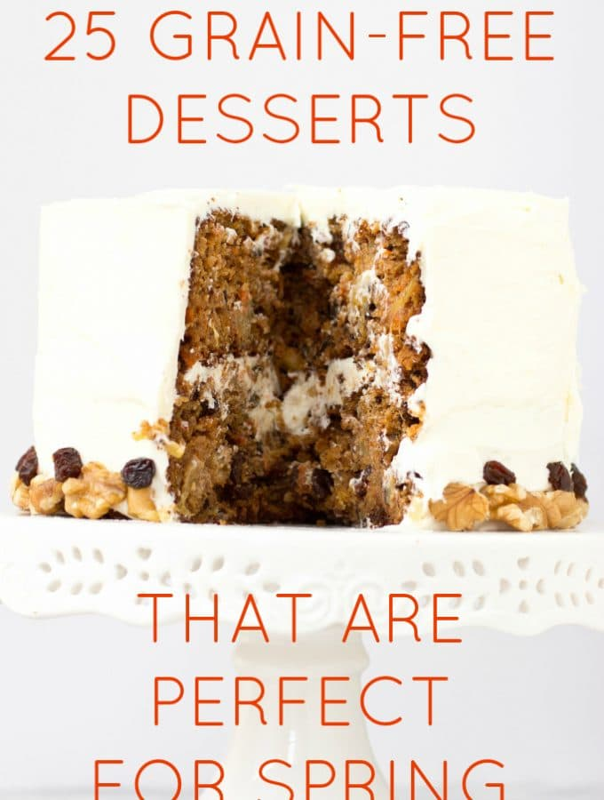 25 Grain Free Desserts That Are Perfect For Spring
