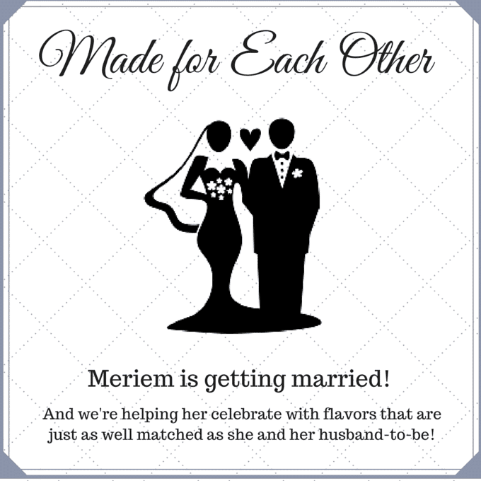 A Virtual Bridal Shower for Meriem of CulinaryCoutureBlog.com!