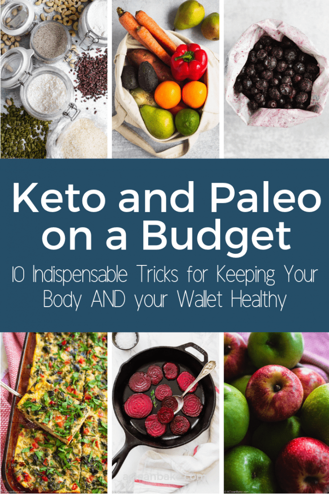 Tips for Paleo on a budget and keto on a budget #paleo #keto #paleodiet #ketodiet #whole30 #Paleohacks #ketohacks #healthydiet #healthyeating #eatingbetter