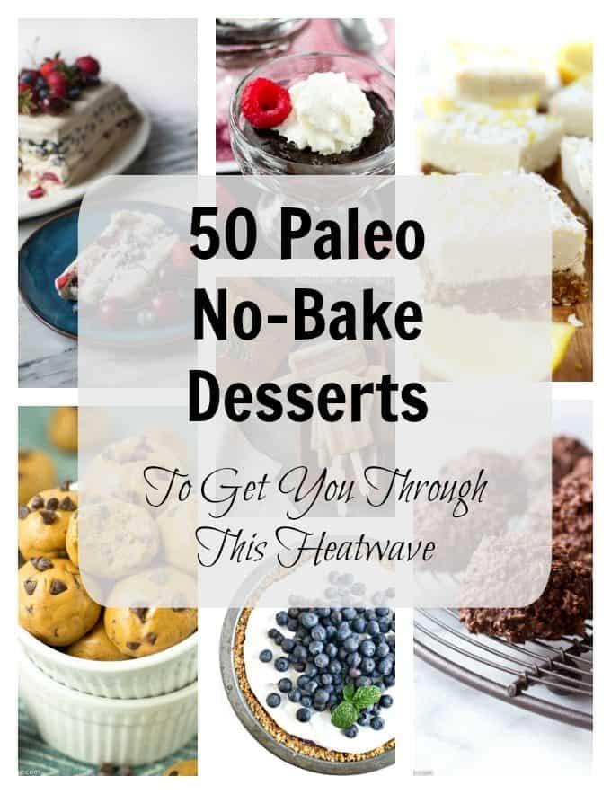 50 Paleo No-Bake Desserts