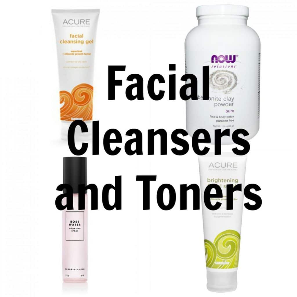 Non-toxic Skin Care Products (and tips for making an easier transition): Facial Cleansers and Toners