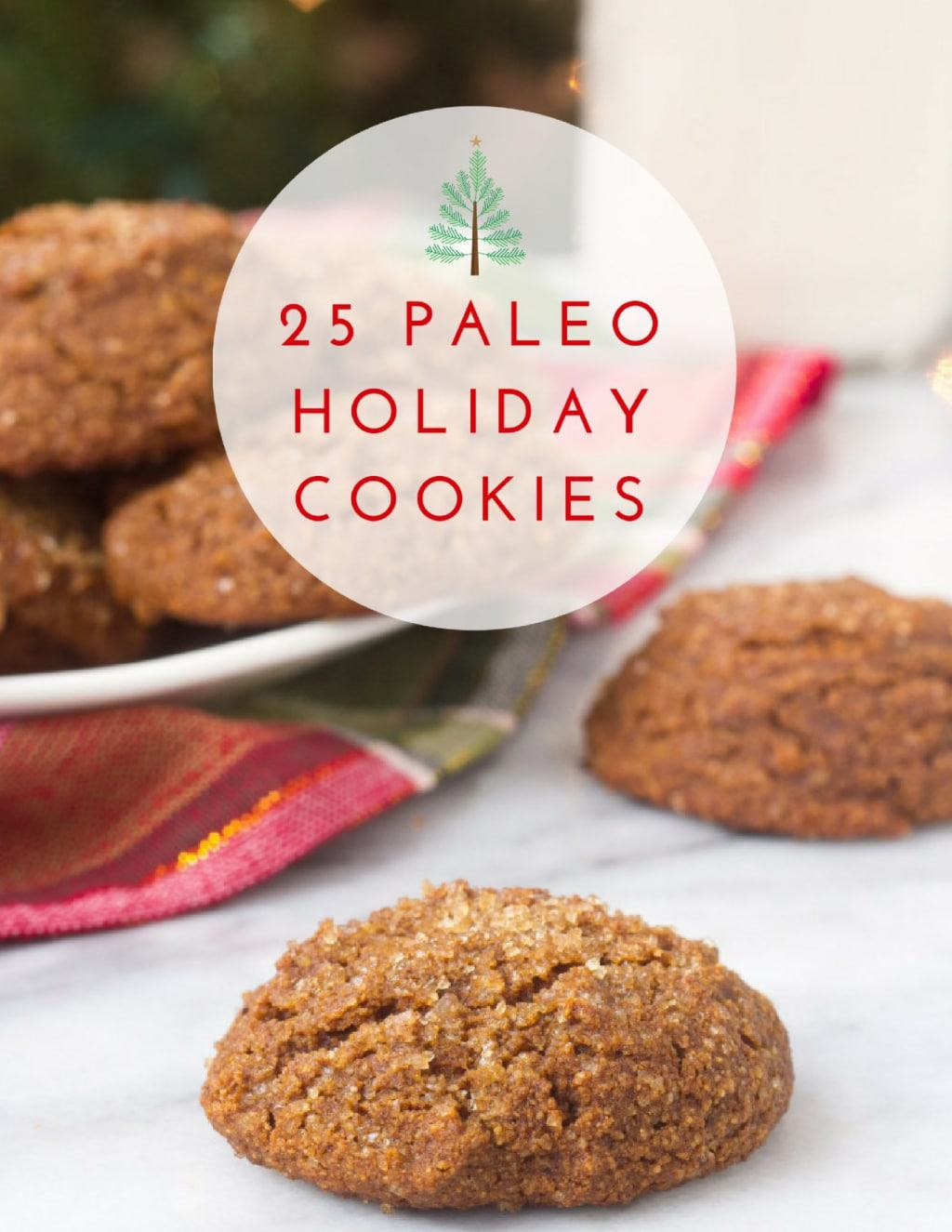 25 Paleo Holiday Cookies