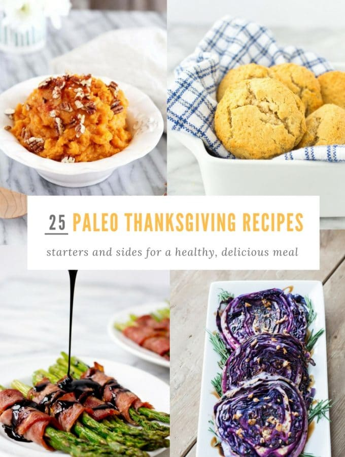 25 Paleo Thanksgiving Appetizers and Sides