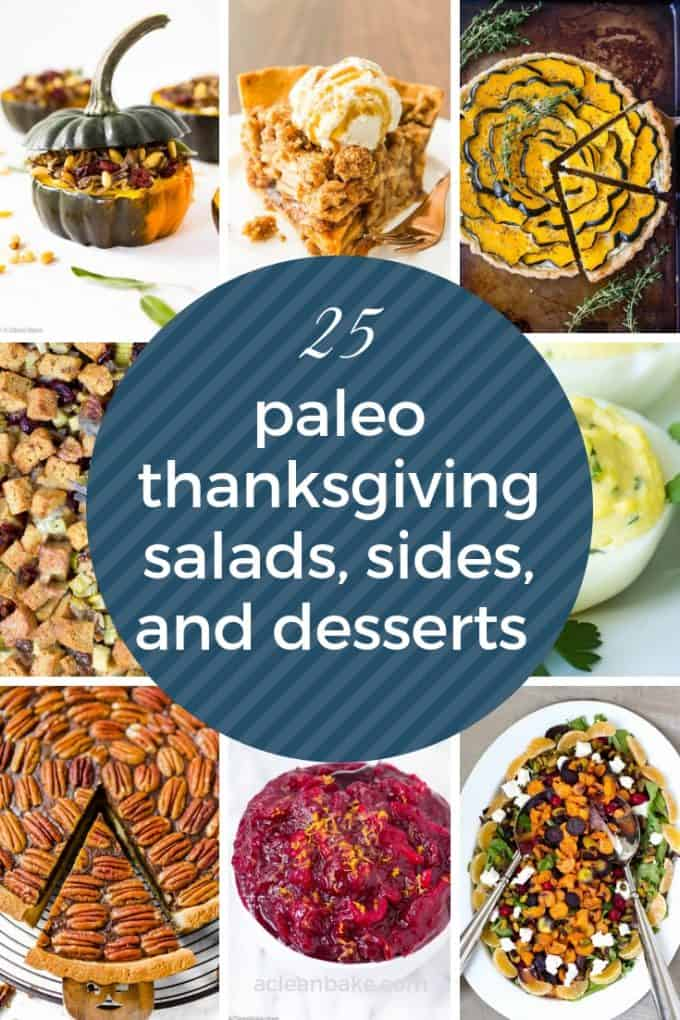 25 Paleo Thanksgiving Salads, Sides, and Desserts Collage