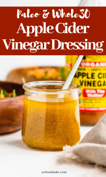 Apple Cider Vinegar Dressing (Apple Cider Vinaigrette) in a jar