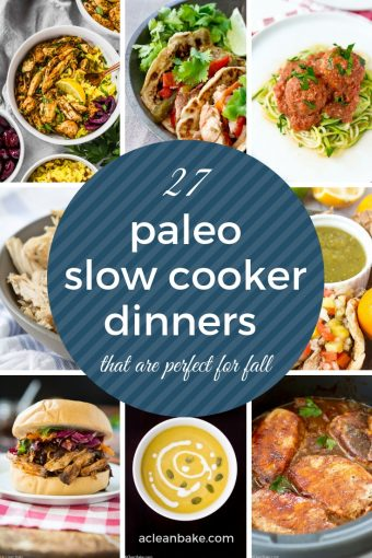 Paleo Slow Cooker Dinners that are Perfect for Fall