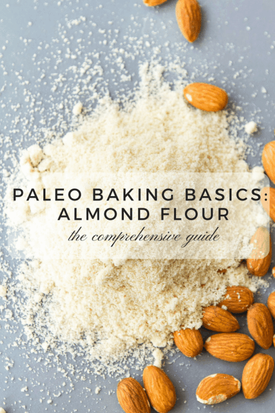 Paleo Baking Basics: Almond Flour