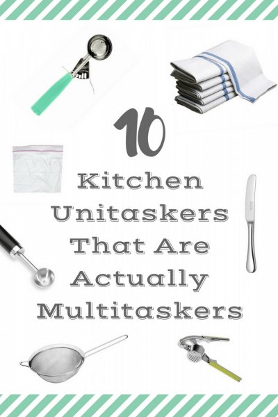 10 Kitchen Unitaskers That Are Actually Multitaskers