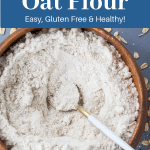 How to make your own oat flour