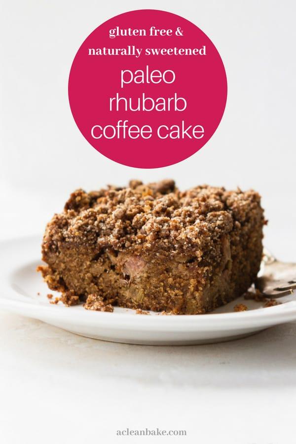 Paleo Rhubarb Coffee Cake #glutenfree #Paleo #healthybreakfast #healthycake #summerdessert #healthybreakfast #glutenfreebreakfast #paleobreakfast #paleosnack #glutenfreesnack #glutenfreedessert #paleodessert #dessertrecipe #paleodessertrecipe #paleorecipe #glutenfreerecipes #glutenfreedessertrecipes
