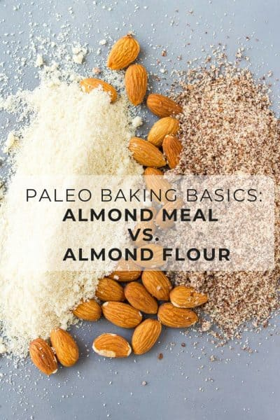 Almond meal vs almond flour: what's the difference and how to use the right almond flour for your recipe! #glutenfree #glutenfreebaking #paleo #paleobaking #almondflour #almondmeal #lowcarb #lowcarbbaking #grainfree #grainfreebaking #healthy #healthybaking #healthyrecipes