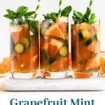 3 glass drinks filled with a combination of vodka, grapefruit juice, and mint