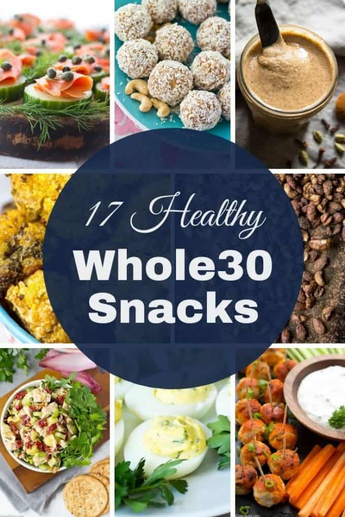 Collage of 17 Healthy Whole30 Snacks